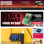 Free Raspberry Pi Zero W with Every DIYODE Annual Print Subscription Purchased 23/11/18 $104.95 - Offer Extended to 25/11/18!