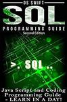 [Kindle] Free - Programming: SQL: Programming Guide: Javascript and Coding: LEARN IN A DAY! @ Amazon AU/US