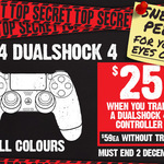 PS4 DualShock 4 Controller (All Colours) $25 When You Trade-in a DualShock 4 Controller @ EB Games