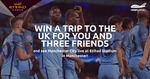Win a Trip for 4 to UK + Tickets to Etihad Stadium Manchester (Valued at $9600) from Webjet
