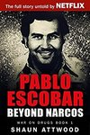 Free Kindle eBook: Pablo Escobar: Beyond Narcos (War on Drugs Book 1) (Was $6.16) @ Amazon AU, US, UK