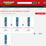 Export Wet Look Tyre Shine 400g 4 for $9.96 @ Supercheap Auto