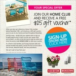 Join The Early Settler Home Club as a New Member and Receive a FREE $25 Voucher