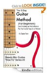 The 5 Day Guitar Method (for Beginners) Free Today @Amazon (Was $5.99)