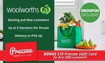 Woolworths $5 for $20 off Online (Min Spend $220) + $10 Bonus Prezzee eGift Card (First 2000 Customers) @ Groupon
