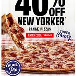 40% off New York Range Pizzas @ Domino's Pizza