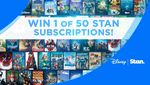 Win 1 of 50 12-Month Stan Subscriptions Worth $180 from Nine Network