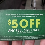 $5 off Any Full Size Cake over $29.95 at The Cheesecake Shop