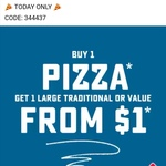 Buy 1 Pizza Get 1 Large Traditional or Value Pizza for $1 @ Domino's