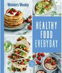 Healthy Food Everyday Book $16.45 Delivered (Was $35) @ Australia Post