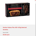 Herbert Adams Pies 400-420g Selected Varieties $4.00 (Save $3.80) @ IGA