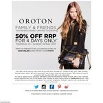 Oroton Family & Friends 50% off RRP (Online and Instore)