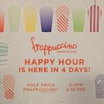 Half Price Frappuccinos @ Starbucks (4PM to 5PM, 5-18 February)