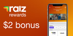 $2 Bonus Cashback on Every Purchase Above $20  (Exclusions Apply) @ Raizinvest