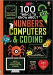 100 Things to Know About Numbers, Computers & Coding Hardcover $5 + Delivery ($0 with Prime/ $39 Spend) @ Amazon AU