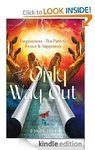 Free Kindle eBook - The Only Way out: Forgiveness - The Path to Peace & Happiness. Was $3.99