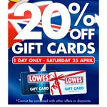 20% off Lowes Gift Cards - Anzac Day
