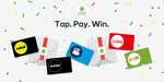 Win a Share of 155,000 eGift Cards (Coles, Rebel, Myer), 25,000 Boost Juice Vouchers or 20,000 Movie Tickets with Android Pay