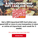 Flybuys - Get a $50 Liquorland Gift Card When You Spend $45 X 3 Weeks @ Liquorland