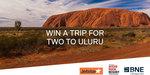 Win a Getaway to Uluru for 2 Worth $3,702 from Brisbane Airport [QLD]