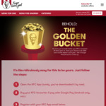 Win a 24-Karat Gold Bucket & $30,000 Cash, or 1 of 3 Google Pixel 3 Phones from KFC (Pay with Google Pay)