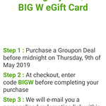 $10 Big W eGift Card with $1 Spend @ Groupon