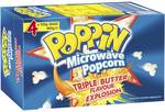 ½ Price Poppin Microwave Popcorn 4pk $2.77 @ Woolworths