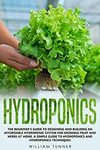 "[eBook] Free: ""A Simple Guide to Hydroponics and Hydroponic Techniques"" $0 @ Amazon"