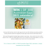 Win 1 of 300 2021 Australian Eggs 'Get Cracking Australia!' Calendars from Whisk Media Group