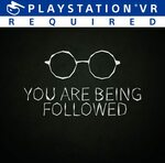 [PS4, PSVR] You Are Being Followed - Free @ PlayStation