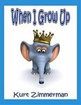 [eBook] Free - When I Grow Up/Little Mouse In My House/We Love Wolves!/Elphie, help me!/Listening to My Feelings - Amazon AU/US