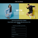 Win 2 $1,000 Gift Cards from The Iconic