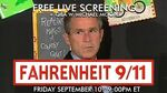 Free: Fahrenheit 9/11 Documentary + Q&A Session @ Michael Moore's Substack & Youtube