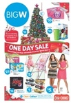 BigW One Day Sale Sat 9 November - See Bargains in Post