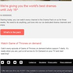 Foxtel - Free Drama Pack for Three Weeks (Game of Thrones Seasons 1-6)