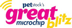 $10 Pet Microchipping @ PETstock [AUSWIDE 21 & 22nd October] Save up to $70