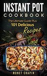 $0 Kindle eBook: Instant Pot Cookbook: The Ultimate Guide Plus 101 Delicious Recipes (Was $1.31) @ Amazon
