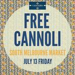 [VIC] Free Cannoli by Cannoleria @ South Melbourne Market on July 13th