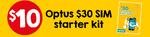 $30 Optus Prepaid Sim Starter Kit $10 @ 7-Eleven