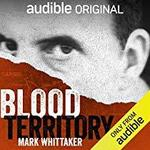 Free Audible Original Podcast - Blood Territory: The Death of Jimmy O'Connell @ Audible AU