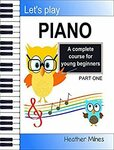 "[eBook] Free: ""Let's Play Piano: A Complete Course for Young Beginners"" $0 @ Amazon AU, US"
