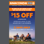 Anaconda: $15 Voucher - No Minimum Spend [Adventure Club Members]