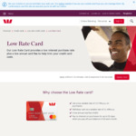Westpac Low Rate Credit Card: Get $250 Cash Back When You Spend $800 within 90 Days of Approval (Annual Fee $59)
