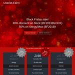 30% off 500GB (€10.50 / $17 AU) , 50% off Stingy €2.48 / $4 AU & To The Max packages €3.98 / $6.50 AU @ Usenet.Farm