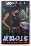[eBook] Free - Justice Calling by Annie Bellet (Book 1) @ Apple, Kobo, Google, Amazon