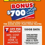 Telstra $99/Month 150GB Plan + Bonus $700 Gift Card - New & Port-in Customers, in-Store Only @ The Good Guys