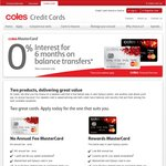 0% Balance Transfer 6 Months with Coles No Annual Fee Credit Card