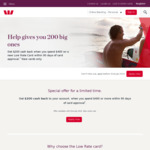 Westpac Low Rate Credit Card: Get $200 Cash Back When You Spend $400 within 90 Days of Approval (Annual Fee $59)