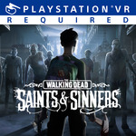 [PS4] The Walking Dead: Saints & Sinners Standard Edition (VR game) - $35.97 (was $59.95) - PlayStation Store