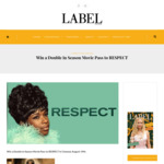 Win a Double in Season Movie Pass to RESPECT from Label Magazine